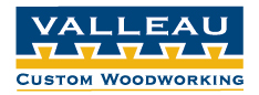 VALLEAU CUSTOM WOODWORKING